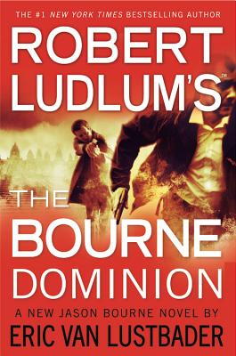 Robert Ludlum's (TM) The Bourne Dominion Cover