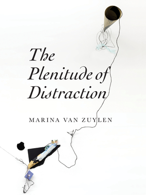 Cover for The Plenitude of Distraction