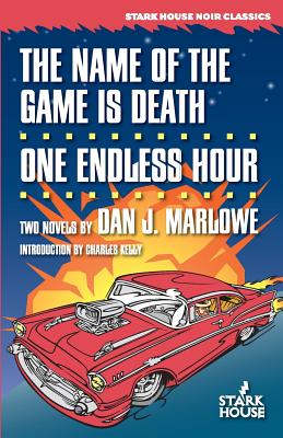 The Name of the Game Is Death / One Endless Hour Cover Image
