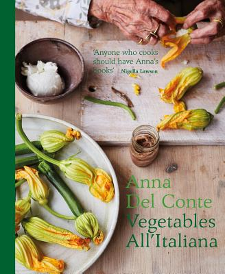 Vegetables all'Italiana: Classic Italian vegetable dishes with a modern twist Cover Image