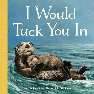 I Would Tuck You in Cover Image
