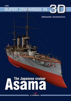 The Japanese Cruiser Asama (Super Drawings in 3D) Cover Image