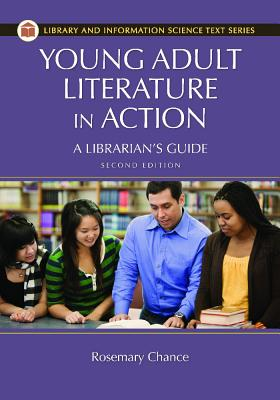 Young Adult Literature in Action: A Librarian's Guide, 2nd Edition (Library and Information Science Text) Cover Image