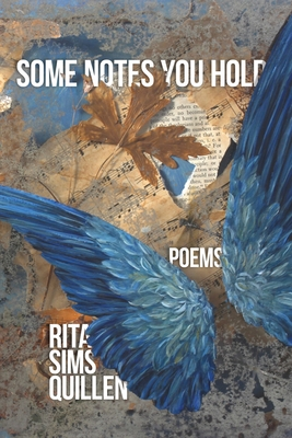 Some Notes You Hold: New and Selected Poems Cover Image