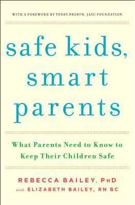 Safe Kids, Smart Parents Cover