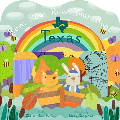 Row, Row, Row Your Boat in Texas (Row, Row, Row Your Boat Regional Board Books) Cover Image