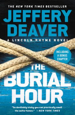 The Burial Hour (Lincoln Rhyme Novel) Cover Image