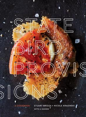 State Bird Provisions: A Cookbook Cover Image