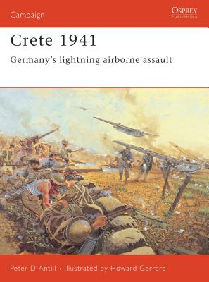 Crete 1941: Germany's Lightning Airborne Assault Cover Image
