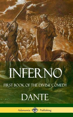 Inferno: First Book of the Divine Comedy (Hardcover) Cover Image