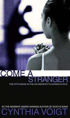 Come a Stranger (The Tillerman Cycle) Cover Image