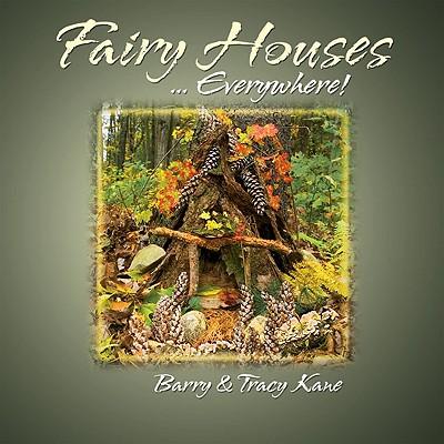 Fairy Houses ... Everywhere! Cover
