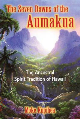 Cover for The Seven Dawns of the Aumakua