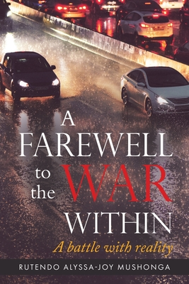 A Farewell To The War Within: A Battle with Reality Cover Image