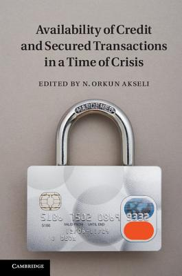 Availability of Credit and Secured Transactions in a Time of Crisis Cover Image