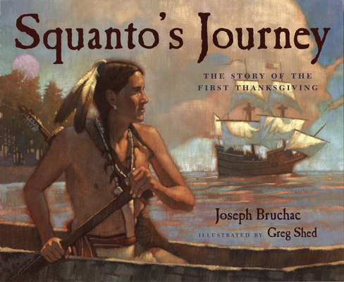 Squanto's Journey: The Story of the First Thanksgiving Cover Image