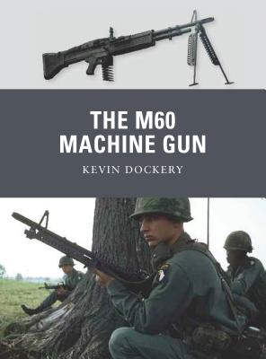 The M60 Machine Gun Cover Image