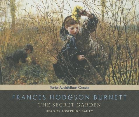 The Secret Garden, with eBook (Tantor Unabridged Classics) Cover Image