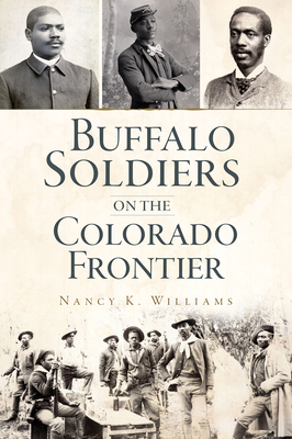 Buffalo Soldiers on the Colorado Frontier (Military) Cover Image