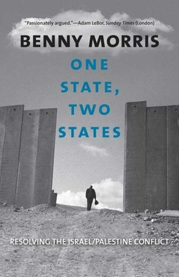 One State, Two States: Resolving the Israel/Palestine Conflict Cover Image