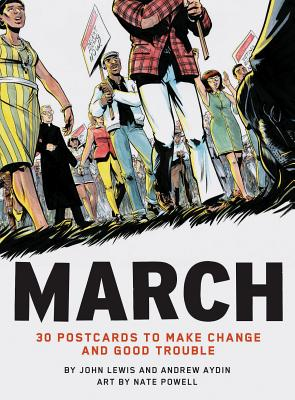 March: 30 Postcards to Make Change and Good Trouble Cover Image