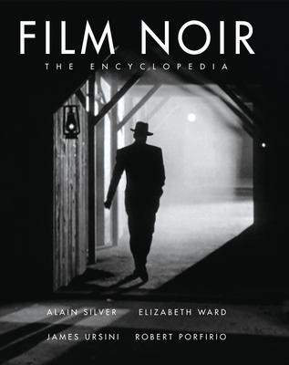 The Film Noir Encyclopedia Cover Image