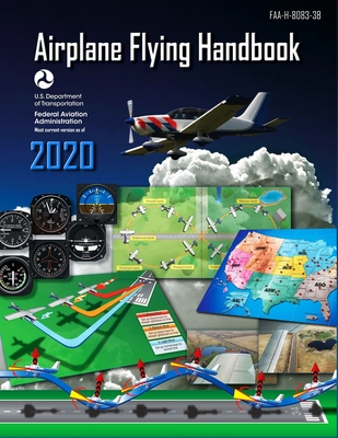 Airplane Flying Handbook: Faa-H-8083-3b Cover Image