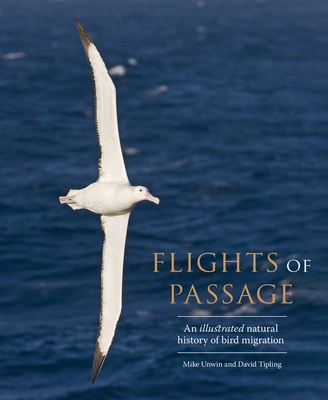 Flights of Passage: An Illustrated Natural History of Bird Migration Cover Image