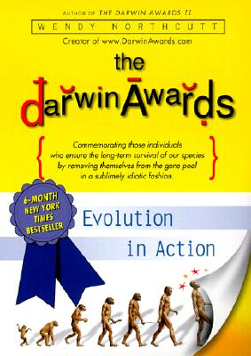 The Darwin Awards: Evolution in Action Cover Image