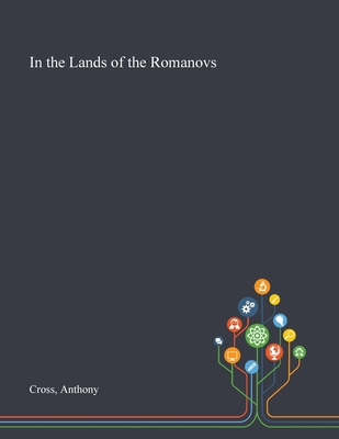 In the Lands of the Romanovs Cover Image