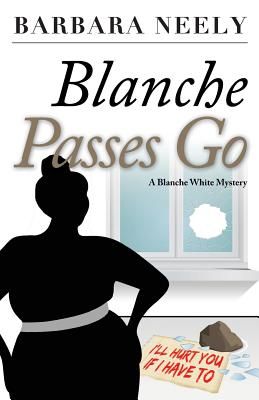 Blanche Passes Go: A Blanche White Mystery Cover Image