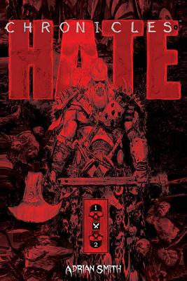 Cover for Chronicles of Hate Collected Edition of Book 1 & 2