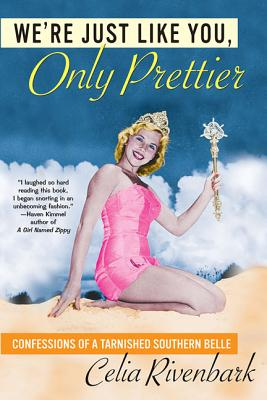 We're Just Like You, Only Prettier Cover