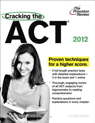 Cracking the ACT, 2012 Edition Cover Image