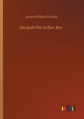 Sinopah the Indian Boy Cover Image
