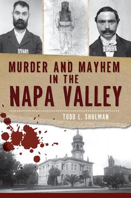 Murder and Mayhem in the Napa Valley (Murder & Mayhem) Cover Image