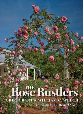 The Rose Rustlers (Texas A&M AgriLife Research and Extension Service Series) Cover Image