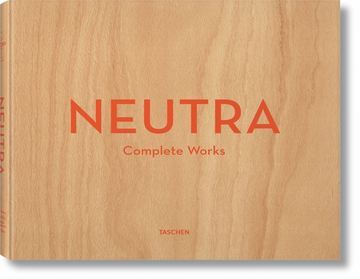 Neutra. Complete Works Cover Image