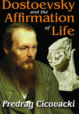 Dostoevsky and the Affirmation of Life Cover Image