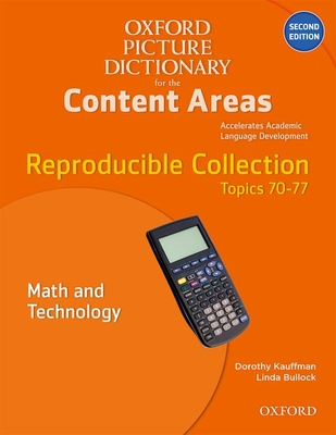 Oxford Picture Dictionary for the Content Areas Reproducible: Math and Technology Cover Image