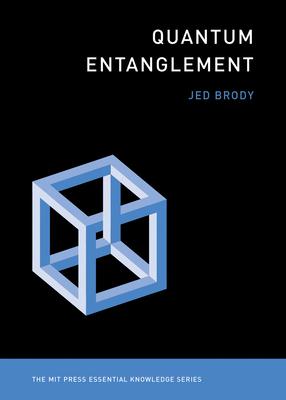 Quantum Entanglement (MIT Press Essential Knowledge) Cover Image
