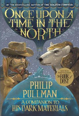 His Dark Materials: Once Upon a Time in the North Cover Image