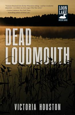 Cover for Dead Loudmouth (Loon Lake Mystery #16)