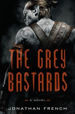 The Grey Bastards (Lot Lands #1) Cover Image