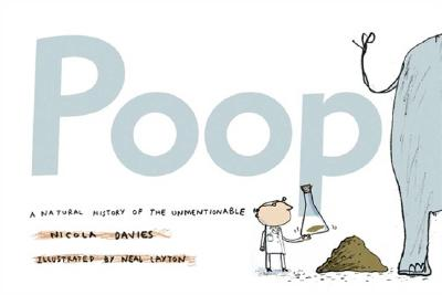 Poop: A Natural History of the Unmentionable Cover Image