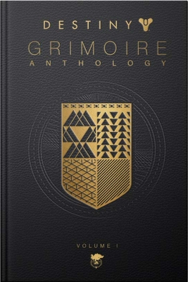 Destiny Grimoire Anthology, Vol I Cover Image