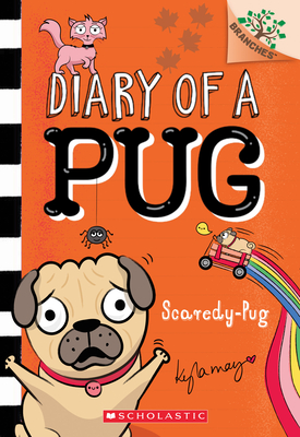 Scaredy-Pug: A Branches Book (Diary of a Pug #5) Cover Image
