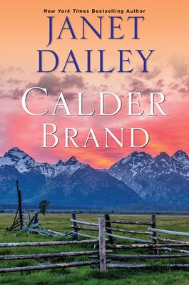 Calder Brand: A Beautifully Written Historical Romance Saga (The Calder Brand #1) Cover Image