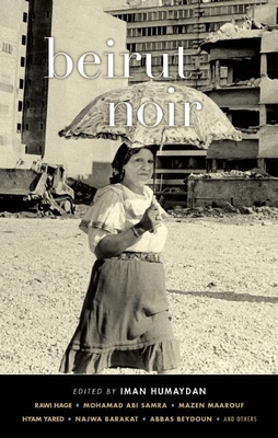 Cover for Beirut Noir (Akashic Noir)
