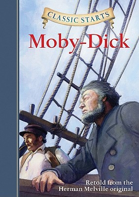 Classic Starts(r) Moby-Dick Cover Image